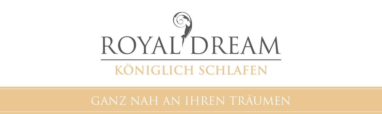 ROYAL DREAM - Ganz nah an Ihren Träumen