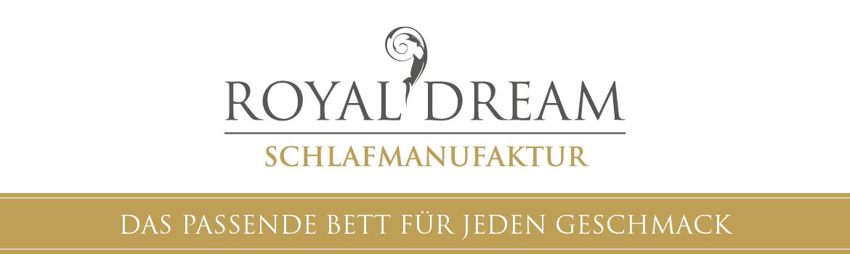 ROYAL DREAM Schlafmanufaktur - Das passende Bett für jeden Geschmack